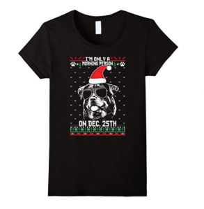 Morning Person Rottweiler Funny Xmas T Shirt